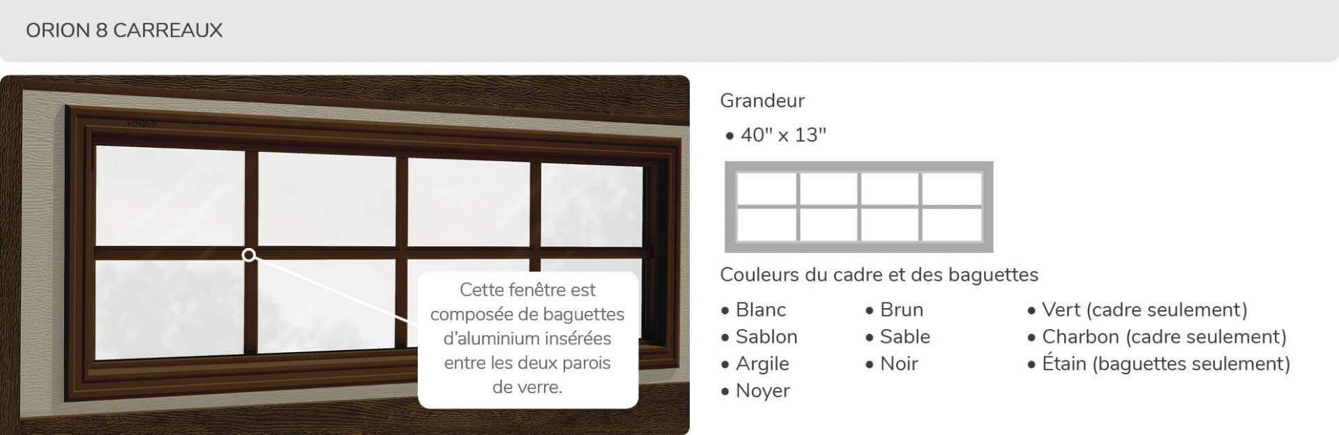 Orion 8 carreaux, 40' x 13', disponible pour la porte R16